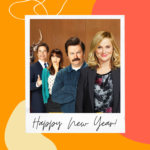 Parks and Recreation cast in a Happy New Year graphic